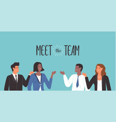 meet team concept diverse business men women vector image