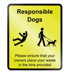 Responsible dogs information sign vector