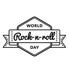 World Rock-n-roll day greeting emblem vector image vector image
