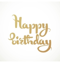 Happy birthday calligraphic inscription on a white vector image