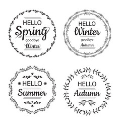 Hello spring winter autumn and summer cards vector