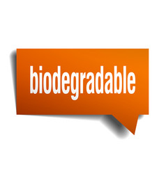 Biodegradable orange 3d speech bubble vector