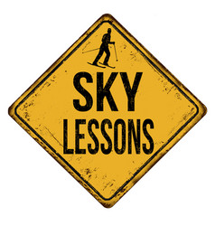 Sky lessons vintage rusty metal sign vector