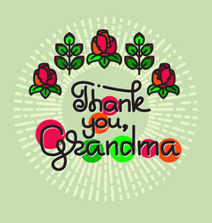 Thank you grandma handwritten lettering vector