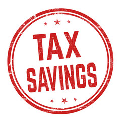 Tax savings sign or stamp vector