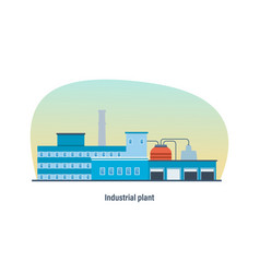 industrial building of plant interior exterior vector image