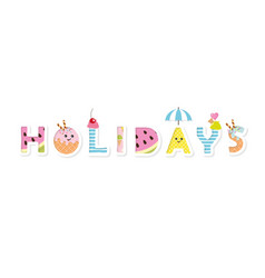 holidays funny cartoon inscription vector image