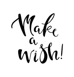 Make a wish lettering vector image