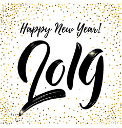 Happy new year 2019 lettering phrase on white vector