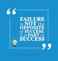 Inspirational motivational quote Failure is not vector