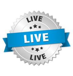 Live 3d silver badge with blue ribbon vector