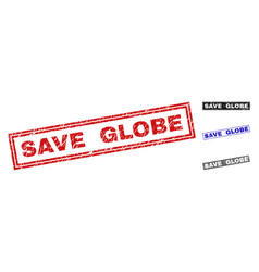 grunge save globe textured rectangle stamps vector image