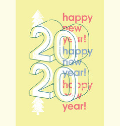 Happy new 2020 year typographic grunge poster vector