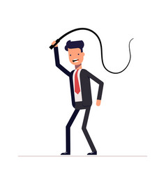 evil boss or businessman with a whip in his hands vector image