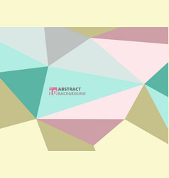 abstract of polygon stylish color in soft sweet vector image