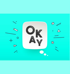 banner okay speech bubble vector image