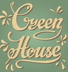 Green house Lettering vector