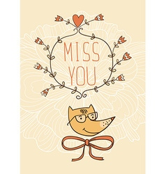 Hand drawn miss you card Valentines Day card vector