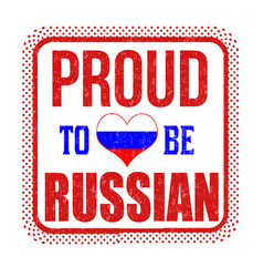 proud to be russian sign or stamp vector image