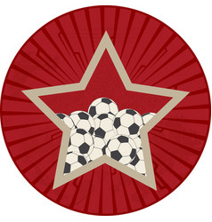 Vintage red star with soccer ball football over vector