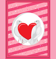 white pigeons and red heart on poscard template vector image