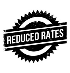 reduced rates rubber stamp vector image