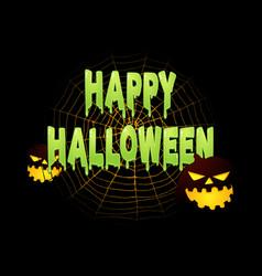 Slimy happy halloween text with halloween vector