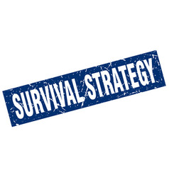 Square grunge blue survival strategy stamp vector