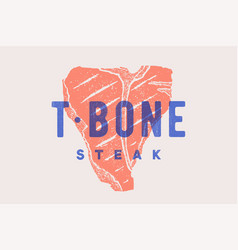 steak t-bone poster with steak silhouette text vector image