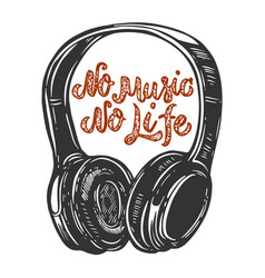 no music life lettering phrase with headphones vector image