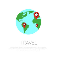 map pointers on globe over template white vector image