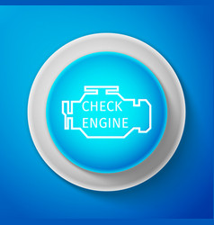 check engine icon isolated on blue background vector image