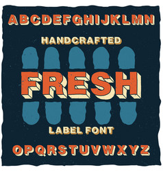Handcrafted cartoon style label typeface vector