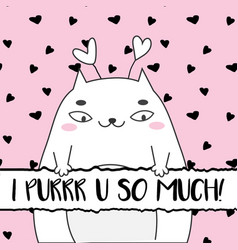 Doodle cute cat and typography i purr you so much vector