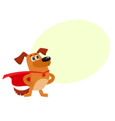 Funny dog character in red cape standing as hero vector