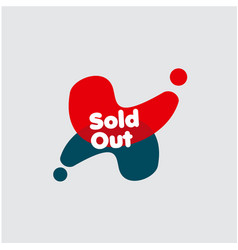 sold out label template design vector image