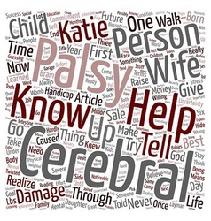 Life with Katie My child with Cerebral Palsy text vector image vector image