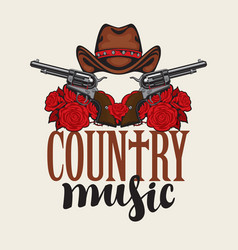 country music emblem with hat pistols and roses vector image