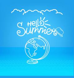 hello summer concept summer travel vector image