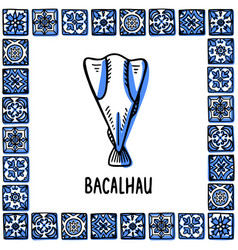 Portugal landmarks set bacalhau traditional vector