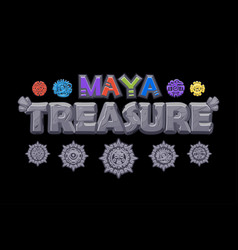 Stone inscription treasures maya vector