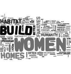Women crews build homes and dreams text word vector