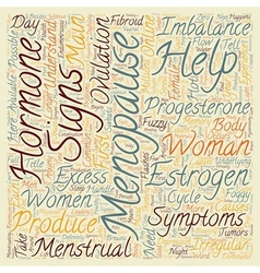 Menopause Help For Menopause Signs Symptoms text vector image vector image