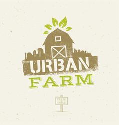 urban city farm organic eco concept healthy food vector image