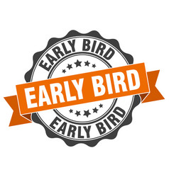 early bird stamp sign seal vector image