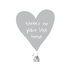 There is no place like home quote card vector