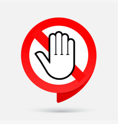 Stop red sign hand no entry sign prohibition vector