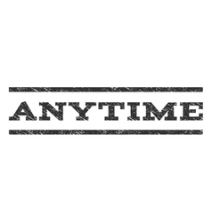Anytime Watermark Stamp vector image