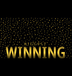 biggest winning vector image