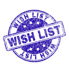 Scratched textured wish list stamp seal vector